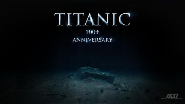 TITANIC 100th anniversary by anitd7