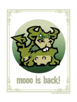 MOOO IS BACK by pokijun