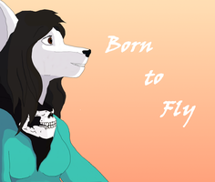 Born to Fly by Malakhite