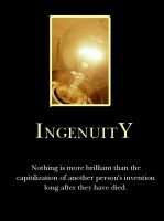 I is for Ingenuity by demotivated16