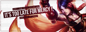 Ahri - It's too late for Mercy ! by nonmagicalboy