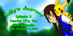 Kelly's Journey - Episode 5 by TrainerKelly