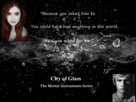 City of Glass Quote by TearyRose