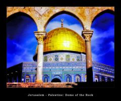 Jerusalem, Dome of the Rock4 by Palestine-Club