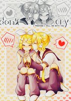 Don't Cry - Rin x Len Kagamine by Asunaw