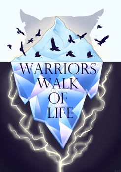 Warriors Walk Of Life by Lixxis