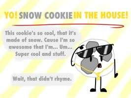 Snow Cookie in the House! by An-Amateur-Artist