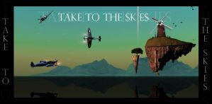 Take to the Skies... by DemosthenesVoice
