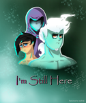 I'm still here title card by Animated--Freak