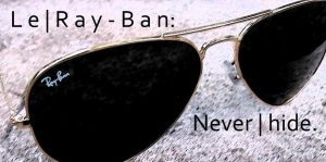 Le | Ray-Ban by LordSinrath