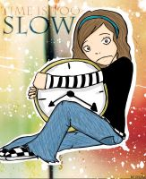 Time is too slow by Sylha