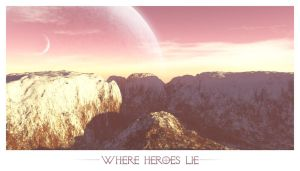 - where heroes lie - by Yuleen75