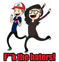 F**k the Haters by roxyjana