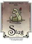 Scent of a Slug by ursulav