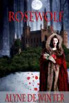 Book cover - Rosewolf by Alyne Winter by CathleenTarawhiti