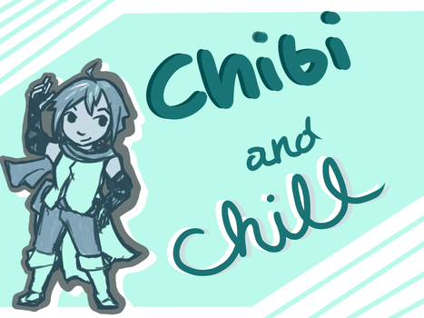 Chibi And Chill by thesaphiremoon