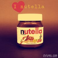 I Love Nutella by Julyendiary