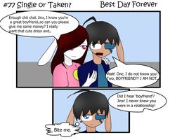 #77 - Single or Taken - Best Day Forever by J-M-X-P
