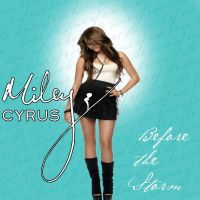 Miley Cyrus Before The Storm CD Cover by smileymileysworld