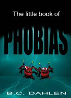 Phobias Cover May 1 2011 by Crazywulf