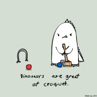 Dinosaur Facts - Croquet by DeathByStraws