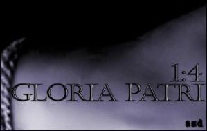 Gloria Patri 1:4 by angeljunkie