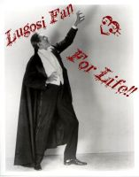 Bela Lugosi Fan for Life by All-Will-Bow-to-Zim