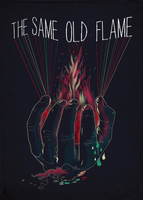 THE SAME OLD FLAME by dandingeroz