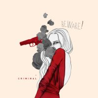 Beware! Criminal by missachmadi