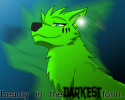 Beauty in the DARKEST Form by WolfAsh