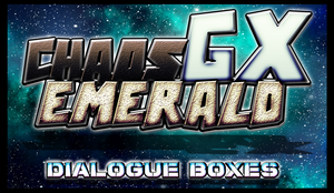 DIALOGUE BOXES: Chaos Emerald GX Dialogue Boxes by xXBrawlStudiosXx
