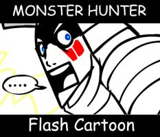 Monster Hunter Flash Cartoon by macawnivore