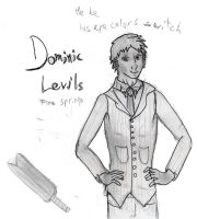 Dominic Levils equals devil :D by ArtticWitchica