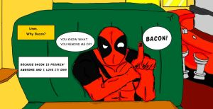 Deadpool loves bacon....and possibly you by VMANGA