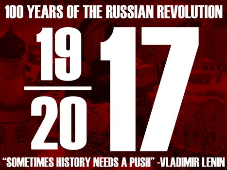 Russian Revolution 1917-2017 by Party9999999