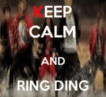 Ring Ding Dong Keep Calm Poster by Xinahs