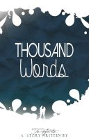 Thousand Words by Euphrysicia
