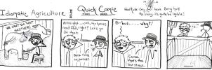Idiomatic Agriculture (Part 2) by SometimesDrawings