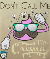 Don't Call Me Mr. Crema by Framy29