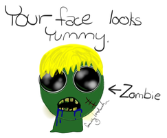 ''Your face looks yummy'' zombie by BrunettePanda