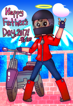 Happy Father's day, 2017! by Create-Me-Girl