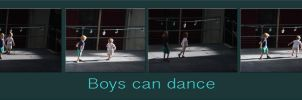 Boys can dance. by jennystokes