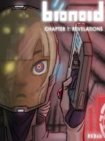 bionoid: Chapter One: Revelations Cover by Dream-Piper