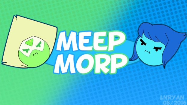 Steven Universe/Game Grumps Meep Morp by LenLe92