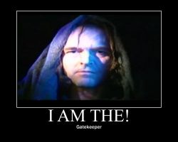 I AM THE GATEKEEPER by SanctuaryLover