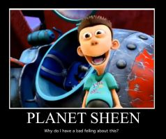 Planet Sheen Motivational Pic by WaggonerCartoons