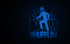 Everyday I'm Shufflin' by Tharun23