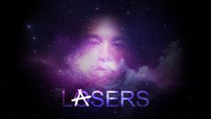 LASERS by SBM832
