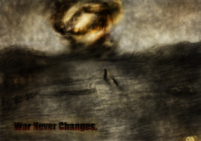 And War...War Never Changes. by iamScreepy