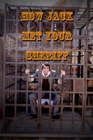 How Jack Met Your Sheriff by HynMayProductions